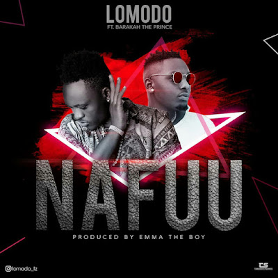 Lomodo Ft. Barakah The Prince - Nafuu