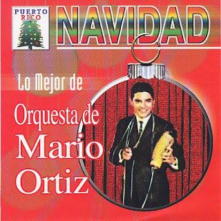 NAVIDAD LO MEJOR DE ORQUESTA DE MARIO ORTIZ (2008)