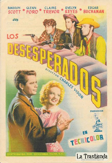 Los Desesperados - Programa de Cine - Glenn Ford - Randolph Scott - Claire Trevor - Evelyn Keyes