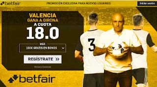 betfair supercuota Valencia gana a Girona 6 enero