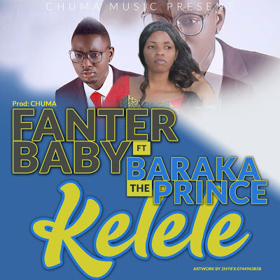 Fanter Baby Ft. Baraka Da & The Prince - Kelele
