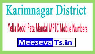 Yella Reddi Peta Mandal MPTC Mobile Numbers List Karimnagar District in Telangana State