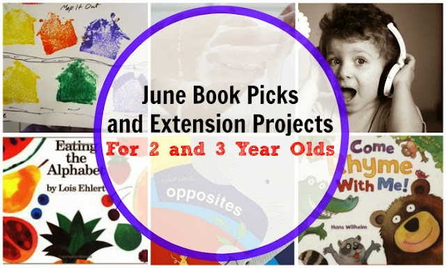 6 June Books for 2 and 3 Year Olds with Extension Projects