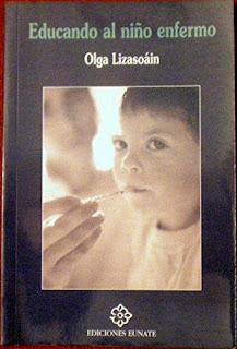 """Educando al niño enfermo"" - Olga Lizasoáin."