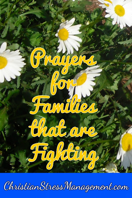 Prayers for families that are fighting