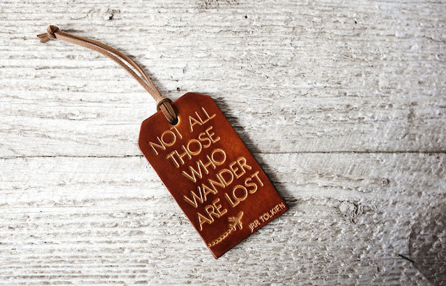 not all those who wander are lost | luggage tag | traveler gift