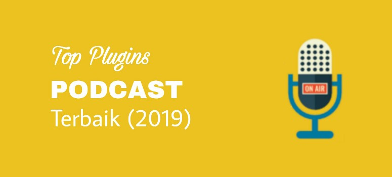 Plugin Podcast Terbaik