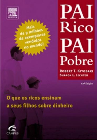 Pai Rico Pai Pobre de Robert Kiyosaky