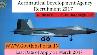 Aeronautical Development Agency Recruitment 2017 – Scientist/Engineer Officer Post