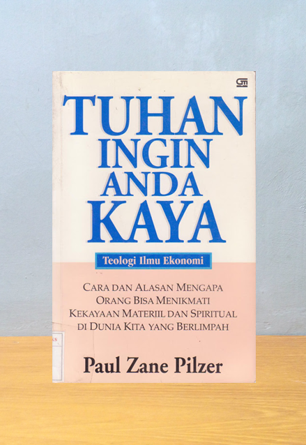 TUHAN INGIN ANDA KAYA, Paul Zane Pilzer