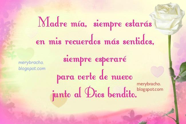 Mi madre que está en el cielo. Poema Cristiano. Imagen cristiana.