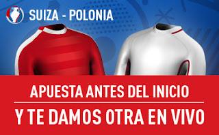 sportium gana apuesta vivo 25 euros Suiza vs Polonia 25 junio