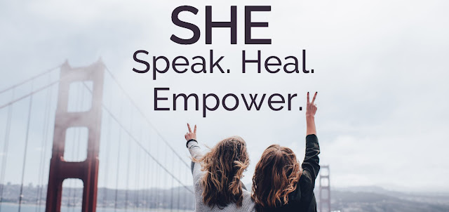 S.H.E. Speak.Heal.Empower