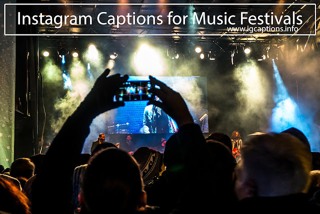 Best Instagram Captions for Music Festivals