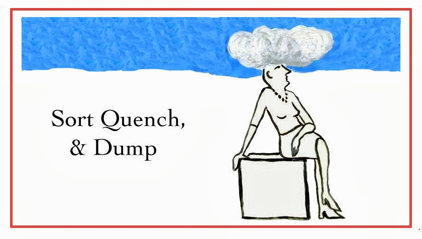 Sort Quench, & Dump