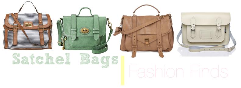 Fashion Finds   Satchel Bags