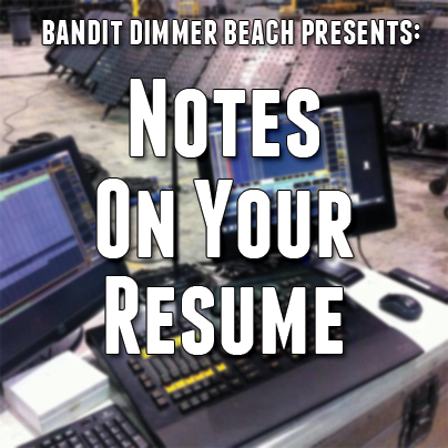 Notes About Resumes | Dimmer Beach