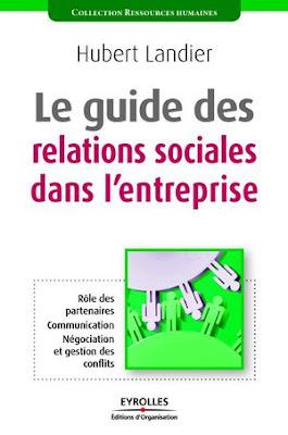 Le guide des relations sociales dans l'entreprise PDF