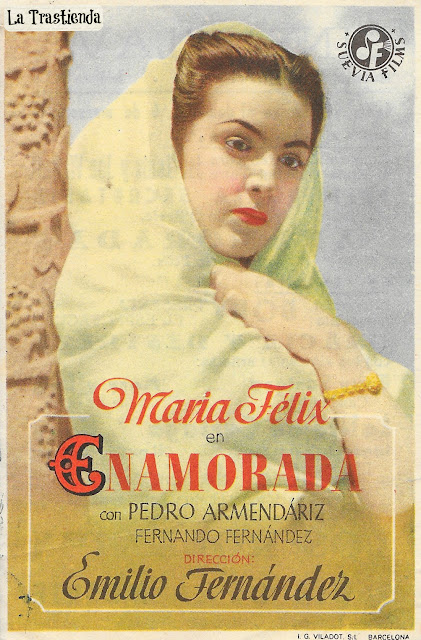 Programa de Cine - Enamorada - Maria Félix - Pedro Armendariz