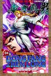 Dong Fang Zhen Long - 04B