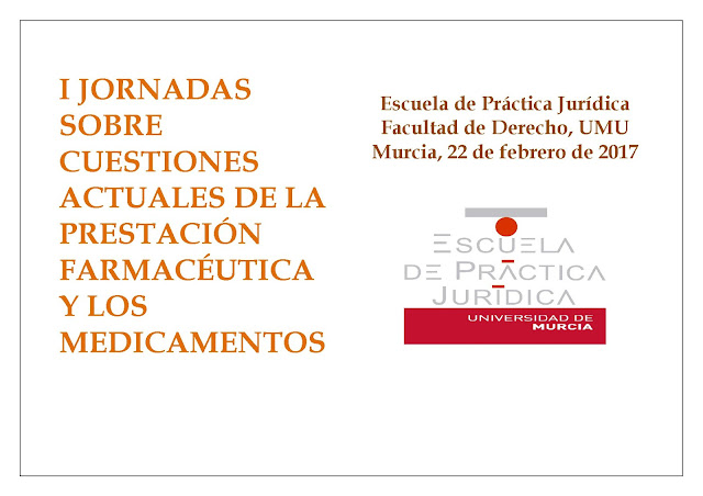 I Jornadas sobre cuestiones actuales de la prestación farmacéutica y los medicamentos.