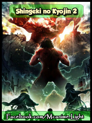 Shingeki no Kyojin 2 (Attack on Titan 2) [12/12][MEGA] HD | 720P [90MB][Sub Español]