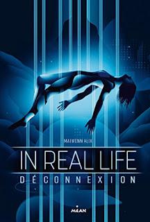 In real life tome 1 : déconnexion de Maiwenn Alix