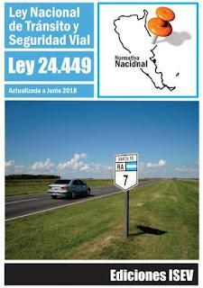 Ley Nacional de Tránsito y Seguridad Vial - ley  24449 (Argentina) actualizada 2018