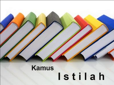 Arti dari Istilah-istilah dalam bahasa  indonesia