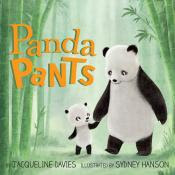 Panda Pants by Jacqueline Davies book cover picture book
