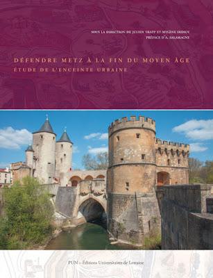 Défendre Metz à la fin du Moyen Âge. Étude de l'enceinte urbaine.