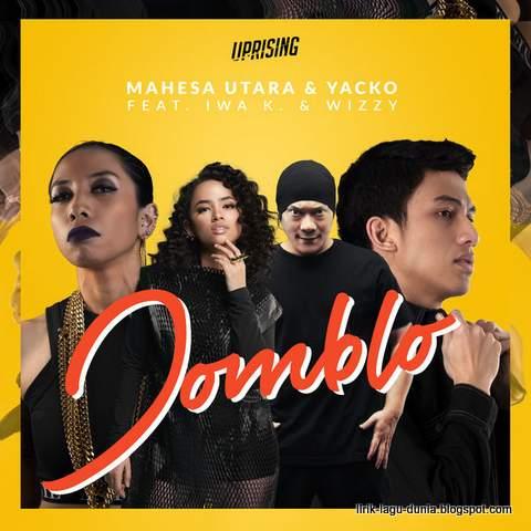 Jomblo - Mahesa Utara & Yacko Feat Iwa K dan Wizzy