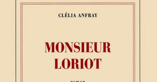 Monsieur Loriot - Clélia Anfray
