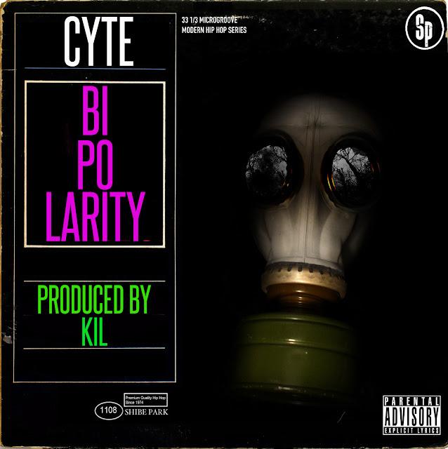 Bipolarity - Cyte (Produced by Kil)