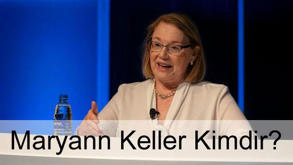 Maryann Keller Kimdir?