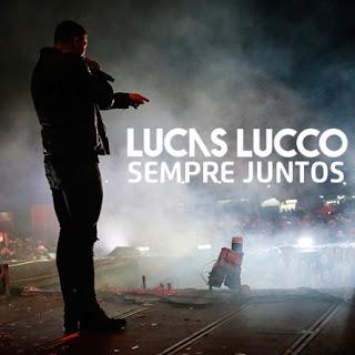 Sempre Juntos – Lucas Lucco