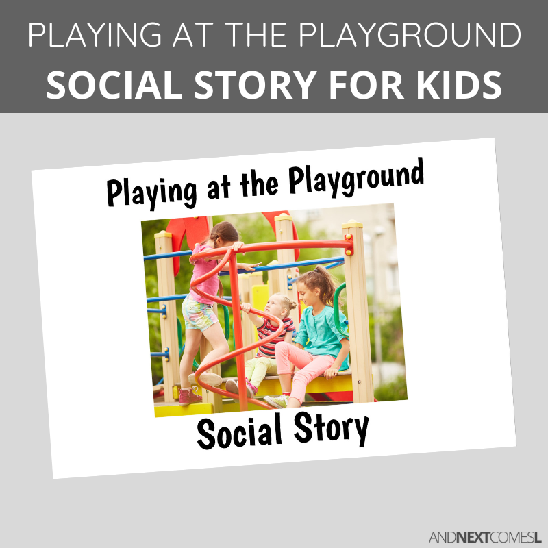 Printable social story for kids with autism about how to playing at the playground