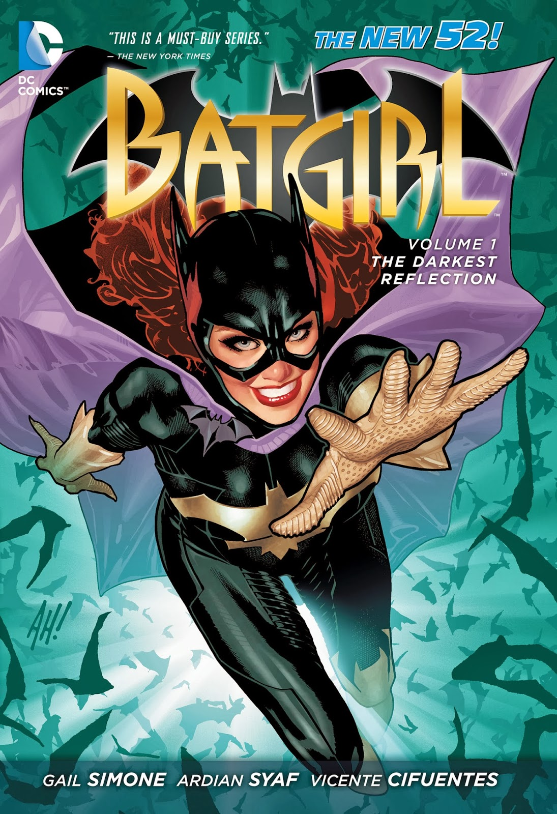 Batgirl Volume 1, by Gail Simone (Birds of Prey, Wonder Woman), Ardian Syaf (Blackest Night, Brightest Day, Justice League, Green Lantern) and Vicente Cifuentes (Fantastic Four, Hulk)