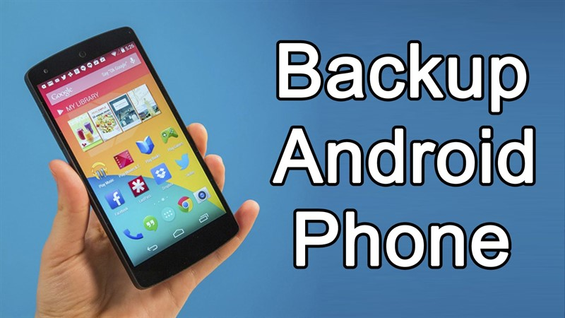 شرح كيفية عمل نسخ احتياطي Backup لهواتف الأندرويد