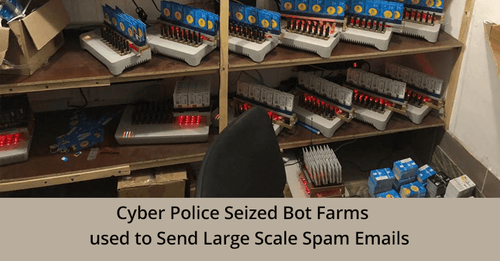 Cyber Police Seized Bot Farm that used to Send Large Scale Spam Emails