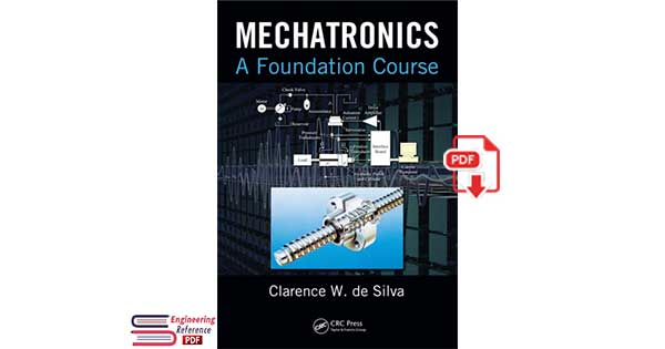 Mechatronics: A Foundation Course 1st Edition