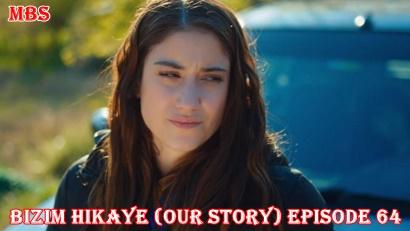 bizim hikaye episode 64