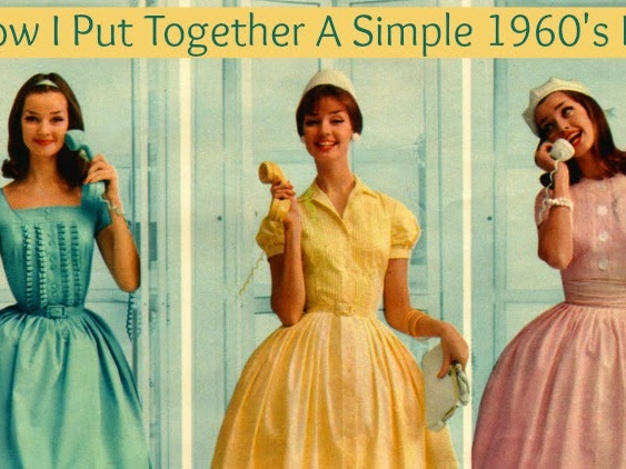 How I Put Together A Simple 1960's Look