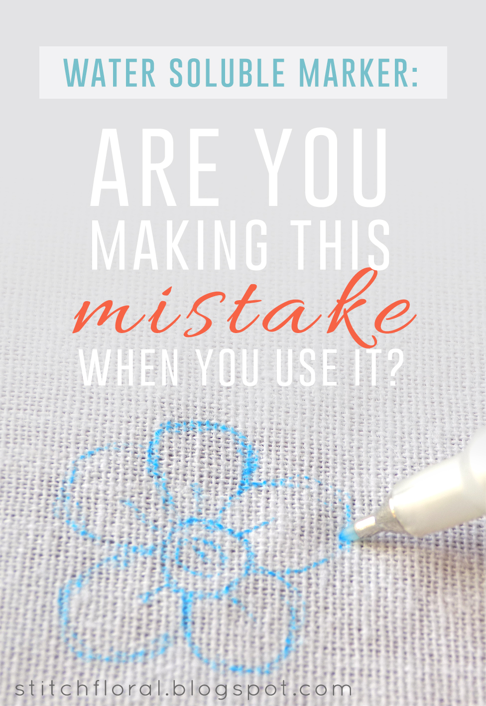 water soluble fabric marker are you making this mistake when you