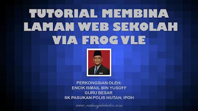 Tutorial Untuk Membuat Laman Web Sekolah via FrogVLE
