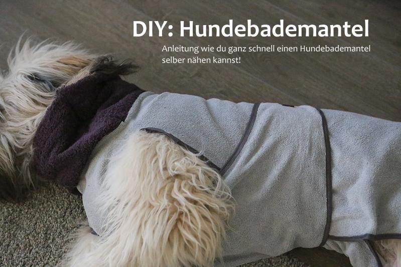 255.-264. Tag | DIY: Einen Hundebademantel selber nähen - Hundeblog ...