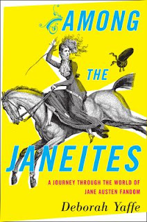 Among the Janeites by Deborah Yaffe