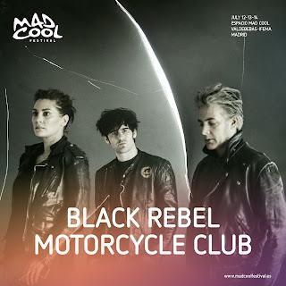 BLACK REBEL MOTORCYCLE CLUB TAMBIÉN SE INCORPORAN A MAD COOL 2018