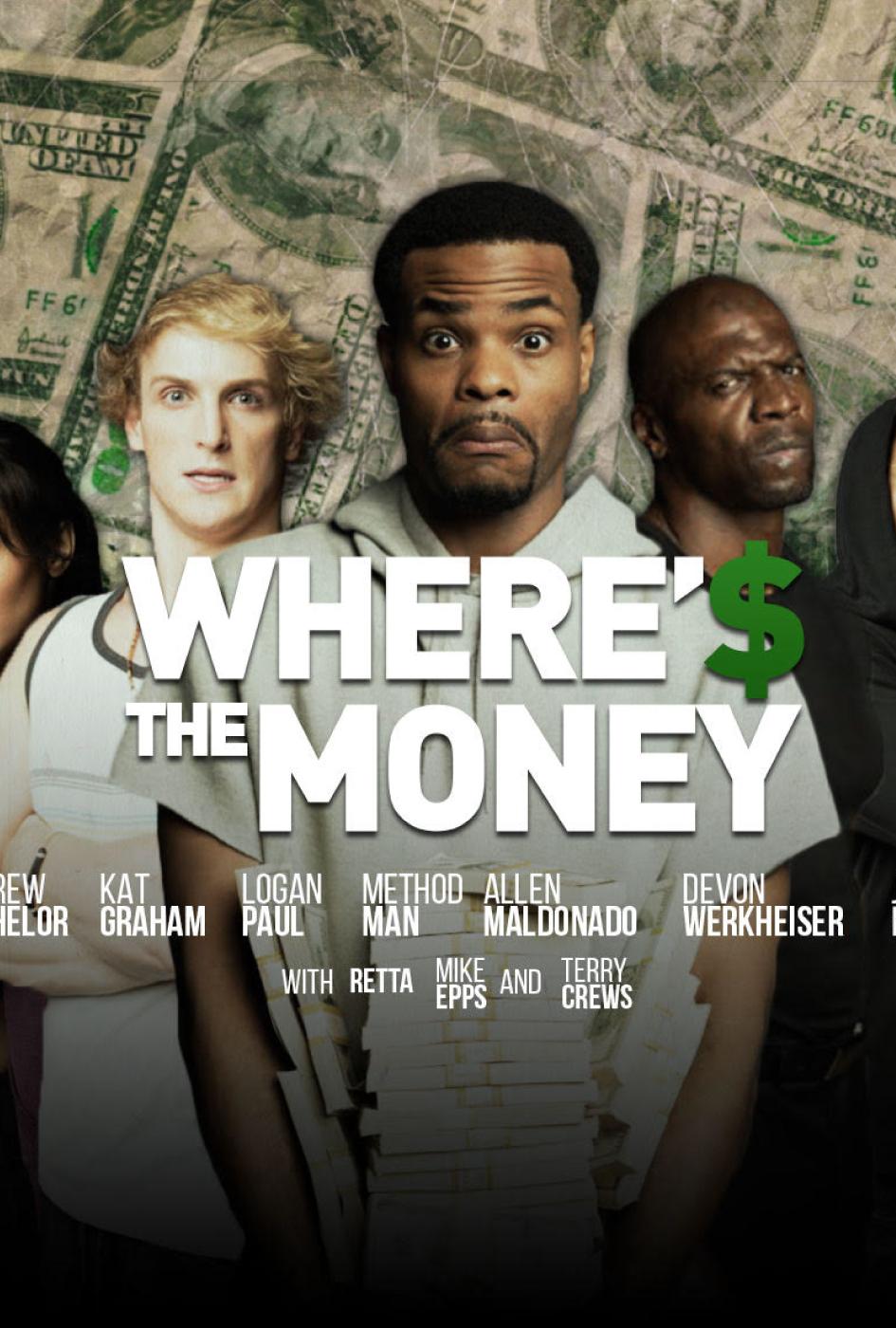 Where's the Money 2017 Legendado
