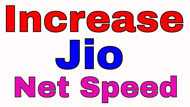 How To Increase Jio Net Speed In One Minutes